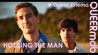 Holding the man (Film 2015) -- gay themed [Full HD Trailer]