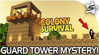 COLONY SURVIVAL - THE GUARD TOWER and The Missing Colonist Mystery - Colony Survival Gameplay Part 6
