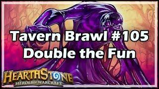 [Hearthstone] Tavern Brawl #105: Double the Fun
