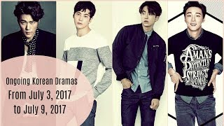Ongoing Korean Dramas From July 3, 2017 to July 9, 2017