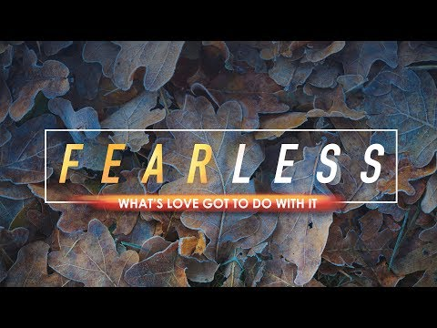 Xxx Mp4 Fearless Pt 4 What S Love Got To Do With It Pastor Ron Tucker 3gp Sex