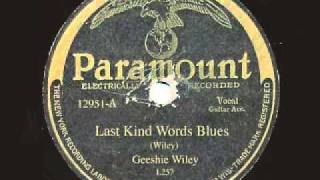Geeshie Wiley - Last Kind Words Blues