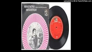 Ninaippathu Niraiverum Nee Irunthal Ennodu Nadappathu Nalamagum