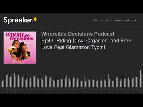 Xxx Mp4 Ep43 Riding D Ck Orgasms And Free Love Feat Glamazon Tyomi 3gp Sex