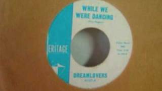 The Dreamlovers - While We Were Dancing - 1961