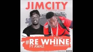 Re Whine  JimCity & Awaz New Ugandan Music 2017 Sandrigo Promotar