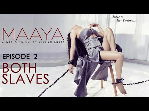 Xxx Mp4 Maaya Episode 2 Both Slaves Shama Sikander A Web Series By Vikram Bhatt 3gp Sex