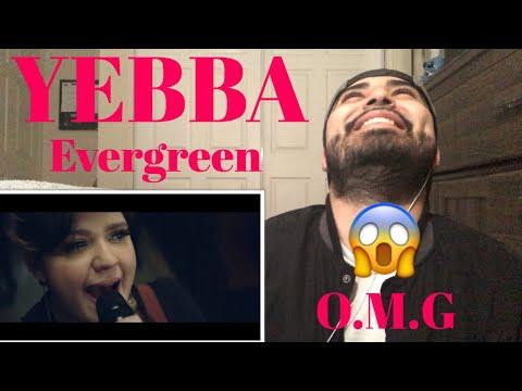 Reaction Yebba Song Evergreen