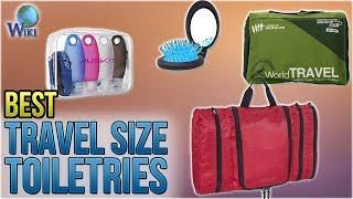 10 Best Travel Size Toiletries 2018