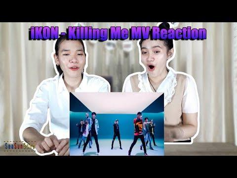 IKON - Killing Me MV รีแอคชั่น Reaction (Thai Ver.) | SeaSunSand