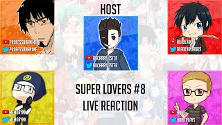 Otaku A Team: Super Lovers Episode 8 Live Reaction/Review SUPER LOVERS(スーパーラヴァーズ)