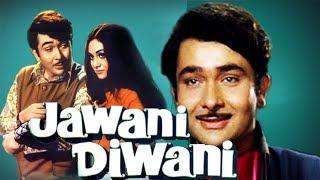 Jawani Diwani (1972) Full Hindi Movie | Randhir Kapoor, Jaya Bhaduri, Balraj Sahni