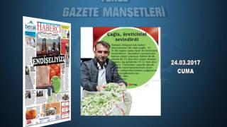 GAZETE MANŞETLERİ 24.03.2017
