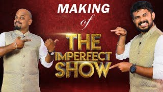 Making Of 'The Imperfect Show' - Spoof!