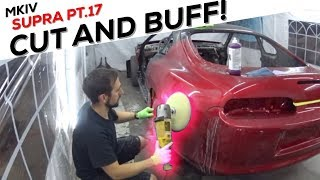 Pt.17 MKIV Supra Build | Cutting and buffing the clear coat!