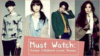 Must Watch: Korean Childhood Loves Dramas