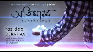 Otimanob (Superhuman) Snippet - Raz Dee & Debatma
