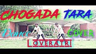 Chogada Tara | Loveratri | New Song | Dance By Natraj Dance Academy  😊😊😊