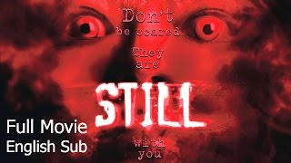Thai Horror Movie : Still [English Subtitle] Full Thai Movie