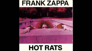 1969 Frank Zappa - Hot Rats [Full album - 1987 remix]