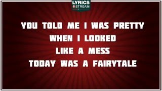 Today Was A Fairytale - Taylor Swift tribute - Lyrics