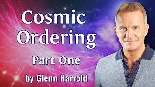 Amazing Cosmic Ordering Video Part 1