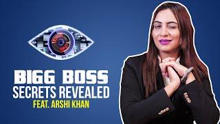 Bigg Boss Secrets Revealed Ft. Arshi Khan