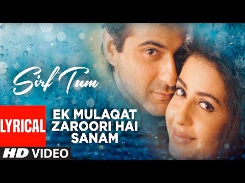 Xxx Mp4 Ek Mulaqat Zaroori Hai Sanam Lyrical Video Sirf Tum Sanjay Kapoor Priya Gill 3gp Sex
