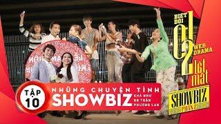 Biệt đội 1-0-2: Lật Mặt Showbiz - Những Chuyện Tình Showbiz (Tập 10)   T Production