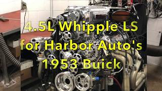 4 5L Whipple LS for Harbor Auto