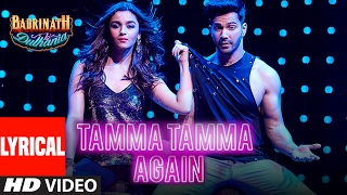 Tamma Tamma Again (Lyrical Video) | Varun , Alia | Bappi L, Anuradha P |