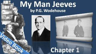 My Man Jeeves by P. G. Wodehouse - Chapter 01 - Leave it to Jeeves