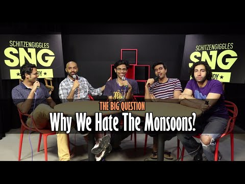 Xxx Mp4 SnG Why We Hate The Monsoons Feat Biswa Kalyan Rath The Big Question Episode 16 Video Podcast 3gp Sex