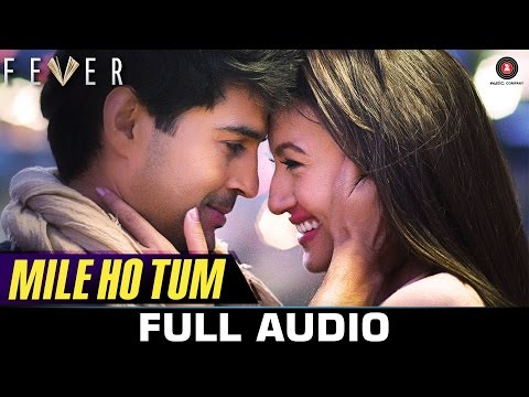 Xxx Mp4 Mile Ho Tum FULL SONG Fever Rajeev Khandelwal Gauahar K Gemma A Amp Caterina M Tony Kakkar 3gp Sex