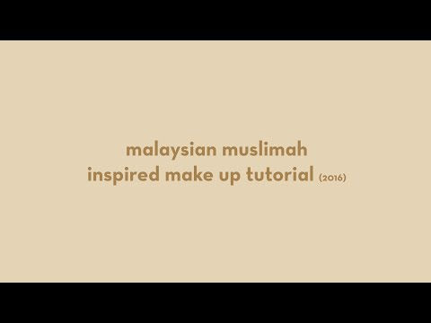 Malaysian Muslimah Inspired Make Up Tutorial   ZaafDiaries