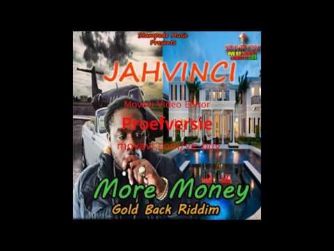 More Money - Jahvinci - Gold Back Riddim - Stampede Musicja