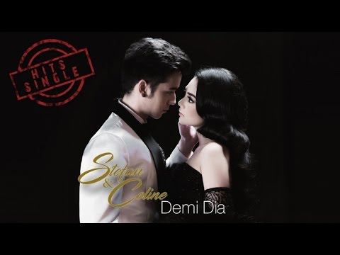 Stefan & Celine - Demi Dia