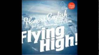Honors English 'Flying High' ft Lupe Fiasco - Prod. Needlz