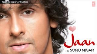 Tu Har Pal Aane Lagi Hai Nazar Full Song - Sonu Nigam (Jaan) Album Songs