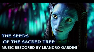 3.New Music for Avatar - The Seeds of the Sacred Tree