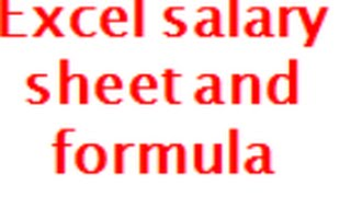 Excel salary sheet and its formula calculation