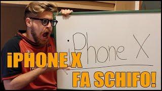 L'IPHONE X FA SCHIFO!