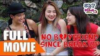 NO BOYFRIEND SINCE BREAK UP MOVIE ( 2017 ) Drama, Family, Comedy [ SkyKidMich ]