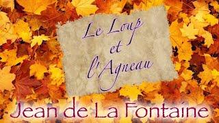 Le Loup et l'Agneau (fable de La Fontaine)