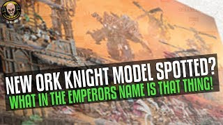 NEW Ork hidden in Adepticon image? Holy Emperor...ENHANCE!!!