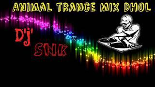 animal trance mix dhol 2016    marathi dj song 2016    djsn kambli