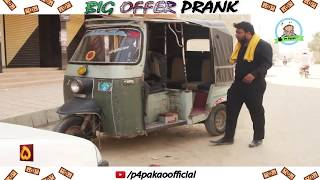 BIG OFFER PRANK  By Nadir Ali  Team In  P4 Pakao  2018 uploaded on 20-03-2018 370244 views
