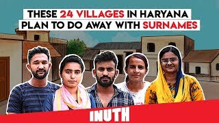 These 24 Villages In Haryana Plan To Do Away With Surnames