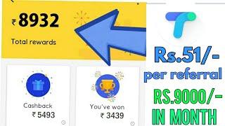 Earn Rs.9000/- using Tez App