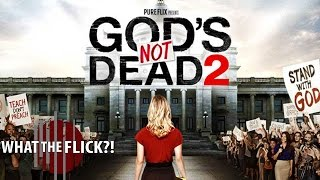 God's Not Dead 2 - Official Movie Review